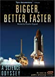 A Science Odyssey - Bigger, Better, Faster by WGBH BOSTON by -
