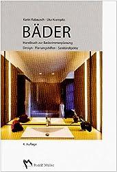 Bäder: Handbuch zur Badezimmerplanung - Design-Planungshilfen-Sanitärobkekte