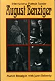 img - for August Benziger: International Portrait Painter book / textbook / text book