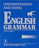 Understanding and Using English Grammar (with Answers)