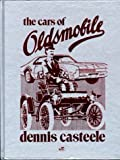 The Cars of Oldsmobile, Casteele, Dennis, 0879386770