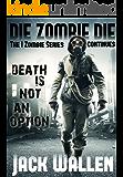 Die Zombie Die (I Zombie Book 3)
