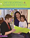 img - for Bundle: Developing and Administering a Child Care and Education Program, 9th + LMS Integrated for MindTap Education, 1 term (6 months) Printed Access Card book / textbook / text book