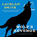 Wolf's Revenge Audiobook by Lachlan Smith Narrated by R. C. Bray