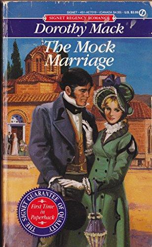 The Mock Marriage (Signet Regency Romance) by Signet