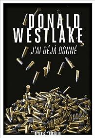 J'ai déjà donné par Donald E. Westlake