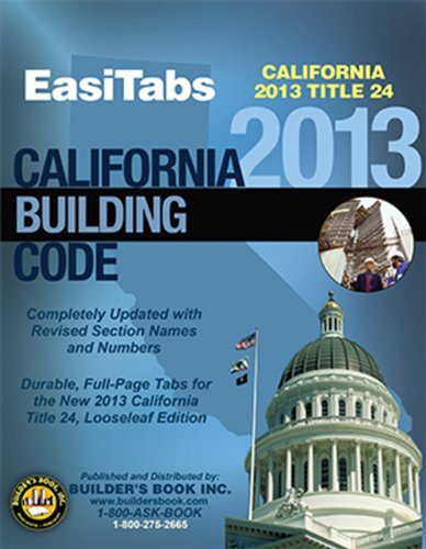 2013 California Building Code, Title 24 Part 2. Vol. 1&2 Looseleaf EasiTabs