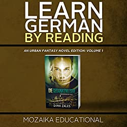 Learn German: By Reading Urban Fantasy (Lesend Englisch Lernen Mit einem Urban Fantasy 1) (German Edition)