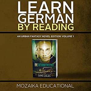 Learn German: By Reading Urban Fantasy (Lesend Englisch Lernen Mit einem Urban Fantasy 1) (German Edition) Hörbuch
