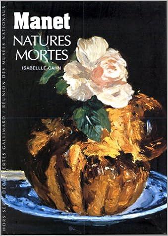 Livre Manet : Natures mortes pdf epub
