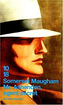 Mr. Ashenden, agent secret par Maugham