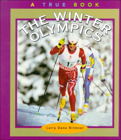 The Winter Olympics (True Books: Sports)
