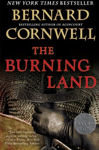 Book cover from The Burning Land: A Novel (Saxon Tales) by Bernard Cornwell