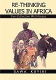 Re-Thinking Values in Africa, Bawa Kuyini, 1492771945