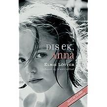 Amazon afrikaans literary literature fiction books dis ek anna afrikaans edition fandeluxe Choice Image