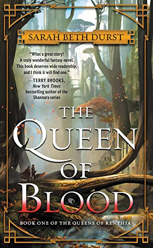 Read Online The Queen of Blood: Book One of The Queens of Renthia PDF