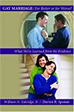 img - for Gay Marriage: for Better or for Worse?: What We've Learned from the Evidence book / textbook / text book