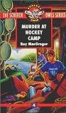 Murder at Hockey Camp, Roy MacGregor, 077105629X