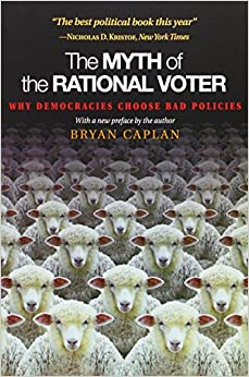 Image result for the myth of the rational voter