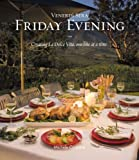 Friday Evening: Creating La Dolce Vita, one bite at a time by Michele Carbone (2009-05-03)