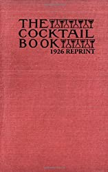 The Cocktail Book 1926 Reprint: A Sideboard Manual For Gentlemen