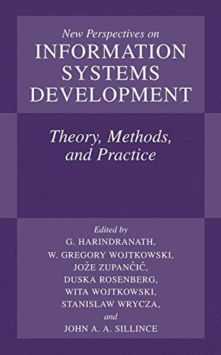 New Perspectives on Information Systems Development: Theory, Methods, and Practice by Springer