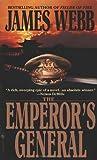 The Emperor's General, James Webb, 0553578545