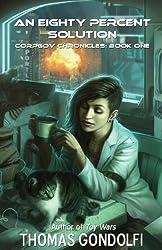 An Eighty Percent Solution (CorpGov Chronicles Book 1)