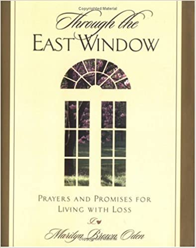 Through the East Window: Prayers and Promises for Living