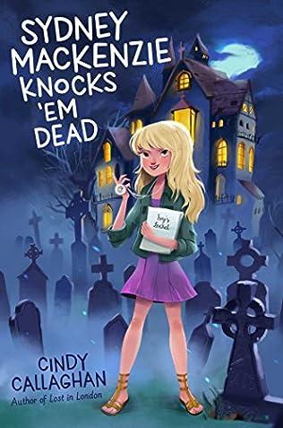 book cover of Sydney Mackenzie Knocks \'em Dead