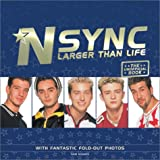 'N Sync - Larger Than Life, Sam Hughes and Watson-Guptill, 0823083594