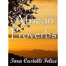 Les Proverbes Africains (Un Monde de Proverbes t. 13) (French Edition)