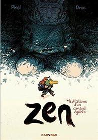 Zen, méditations d'un canard égoïste par  Phicil