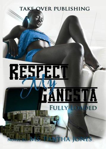 Respect My Gangsta Fully Loaded:  Part  1&2]()