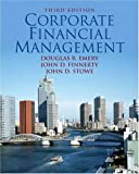 img - for Corporate Financial Management (3rd Edition) book / textbook / text book
