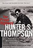 The Proud Highway, Hunter S. Thompson, 0679406956
