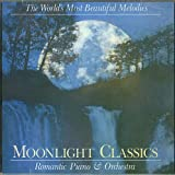 The World's Most Beautiful Melodies: Moonlight Classics, Romantic Piano & Orchestra