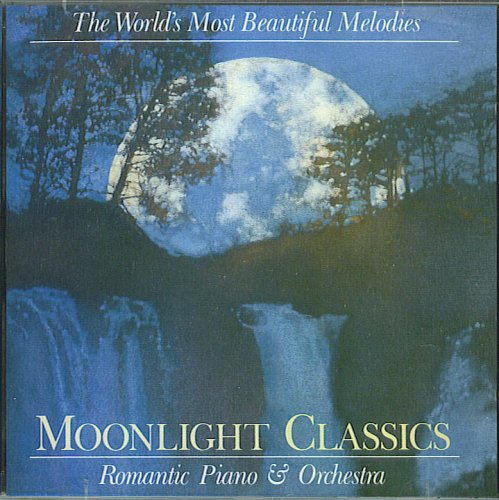 The World's Most Beautiful Melodies: Moonlight Classics, Romantic Piano & - Moonlight Collection