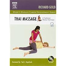 Thai Massage: A Traditional Medical Technique