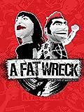 A Fat Wreck [Blu-ray]