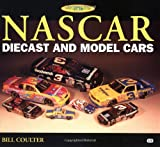 NASCAR Diecast and Model Cars, Bill Coulter, 0760309809