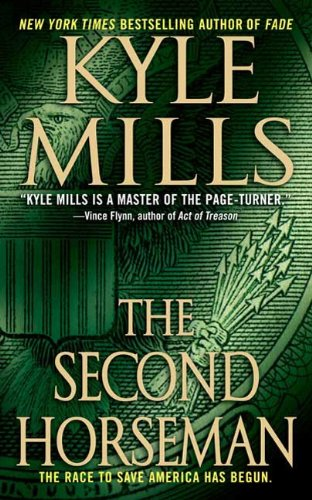 The Second Horseman: A Thriller (Fade Book 2) (World Mart Vegas Las)