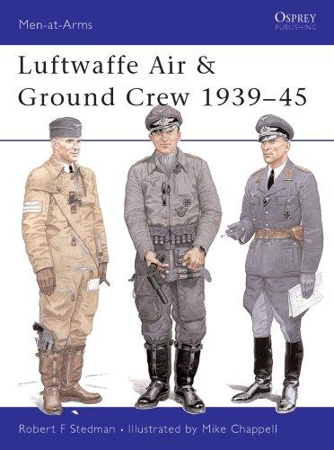Luftwaffe Air & Ground Crew 1939-45 (Men-at-Arms Book 377)