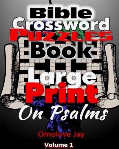 Bible  Crossword  Puzzles Book  Large Print  On Psalms: The