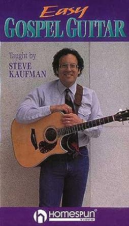 Amazon com: Easy Gospel Guitar [VHS]: Steve Kaufman, Happy Traum