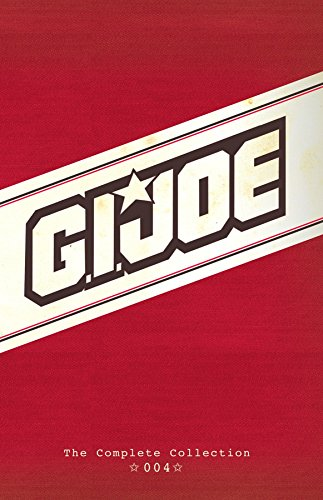 (G.I. JOE: The Complete Collection Volume 4 (GI JOE COMPLETE COLLECTION))