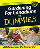 Gardening for Canadians for Dummies, Liz Primeau and Mike MacCaskey, 1894413377