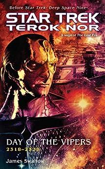 Star Trek: Deep Space Nine: Terok Nor: Day of the Vipers: Star Trek: Terok Nor by [Swallow, James]