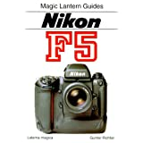 Magic Lantern Guides®: Nikon F5