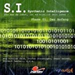 S. I. Phase 01. Der Anfang (Synthetic Intelligence 1) | James Owen